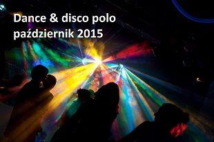 Disco polo 2015: koncerty i imprezy disco i disco polo w Polsce planowane na październik 2015