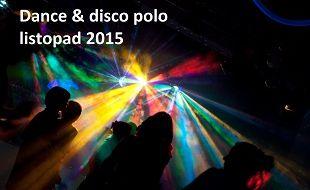 Disco polo 2015: koncerty i imprezy disco i disco polo w Polsce planowane na listopad 2015
