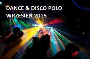 Disco polo 2015: koncerty i imprezy disco i disco polo w Polsce planowane na wrzesień 2015